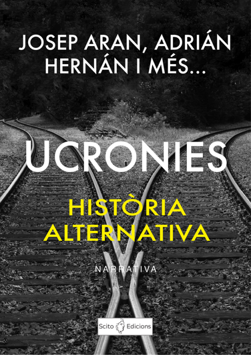 UCRONIES: Hª ALTERNATIVA